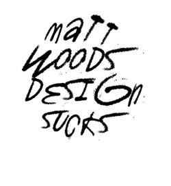 Matt Woods design